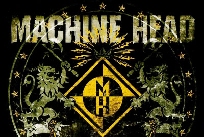Machine Head - 10 Feb 2010