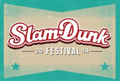 Slam Dunk Festival - 26 May 2014